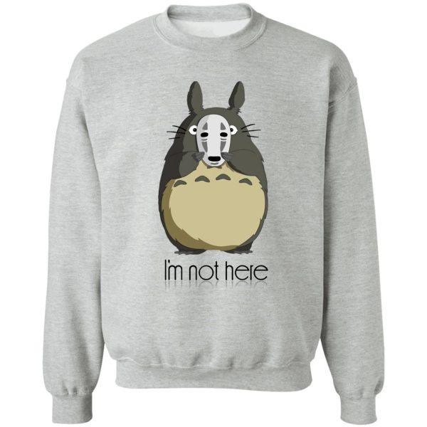 Totoro I'm Not Here Sweatshirt