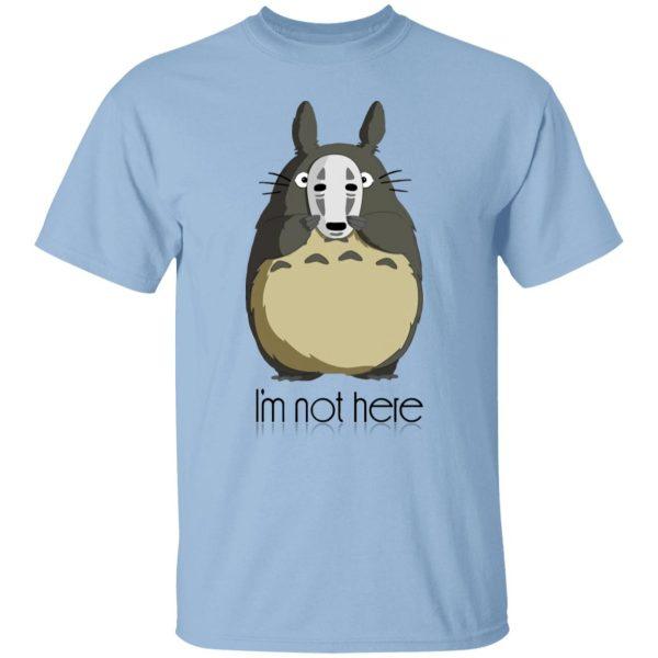 Totoro I'm Not Here T Shirt